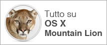 Tutto su OS X Mountain Lion - SlideToMac